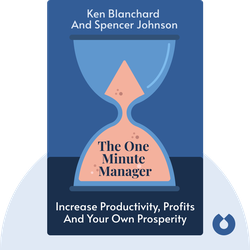 The One Minute Manager: Increase Productivity, Profits and your own Prosperity von Ken Blanchard and Spencer Johnson
