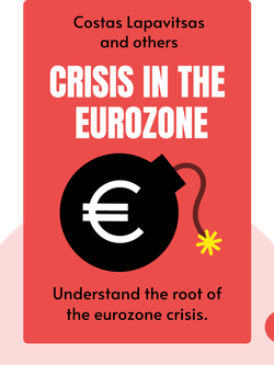 Crisis in the Eurozone by Costas Lapavitsas and others