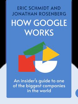 How Google Works von Eric Schmidt and Jonathan Rosenberg