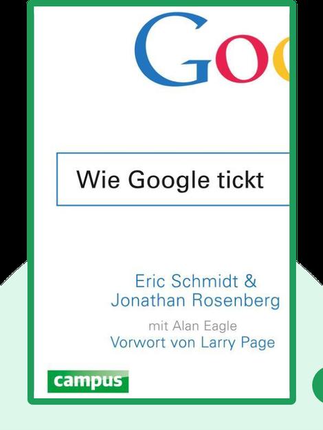 Wie Google tickt von Eric Schmidt und Jonathan Rosenberg