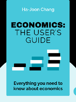 Economics: The User's Guide von Ha-Joon Chang