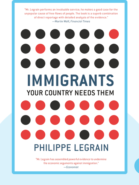 Immigrants: Your Country Needs Them von Philippe Legrain