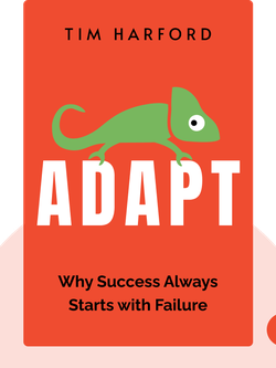 Adapt: Why Success Always Starts with Failure by Tim Harford