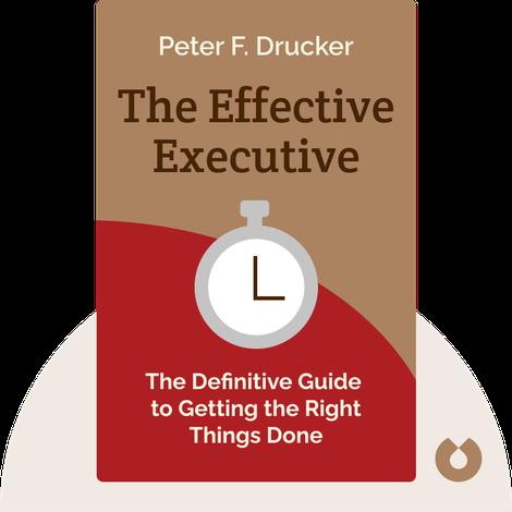 The Effective Executive von Peter F. Drucker