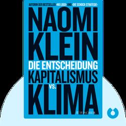 Die Entscheidung: Kapitalismus vs. Klima by Naomi Klein