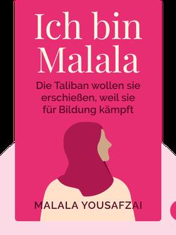 Ich bin Malala: Das Mädchen, das die Taliban erschießen wollten, weil es für das Recht auf Bildung kämpft by Malala Yousafzai