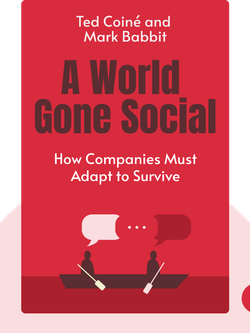 A World Gone Social: How Companies Must Adapt to Survive von Ted Coiné and Mark Babbit
