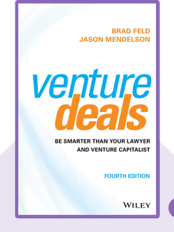 Venture Deals: Be Smarter than Your Lawyer and Venture Capitalist von Brad Feld and Jason Mendelson