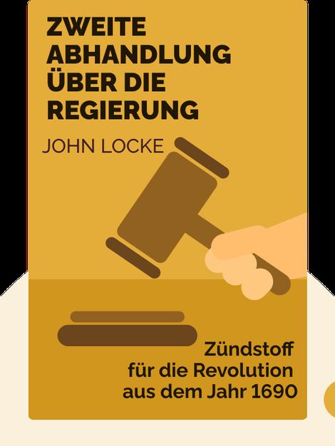 Zweite Abhandlung über die Regierung by John Locke