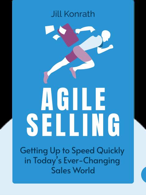 Agile Selling by Jill Konrath
