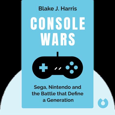 Console Wars von Blake J. Harris