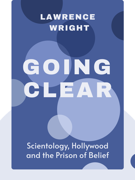 Going Clear: Scientology, Hollywood and the Prison of Belief by Lawrence Wright