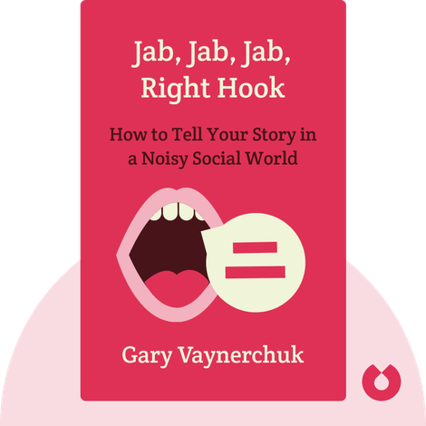 Jab, Jab, Jab, Right Hook von Gary Vaynerchuk