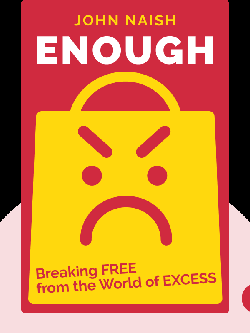 Enough: Breaking free from the World of Excess von John Naish
