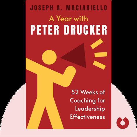 A Year with Peter Drucker by Joseph A. Maciariello