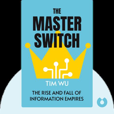 The Master Switch von Tim Wu