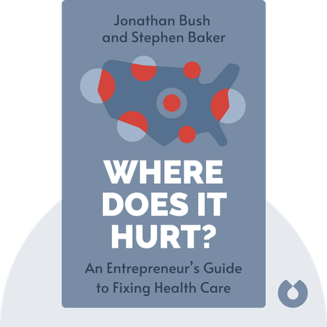 Where Does it Hurt? von Jonathan Bush and Stephen Baker