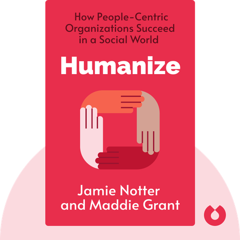 Humanize by Jamie Notter and Maddie Grant