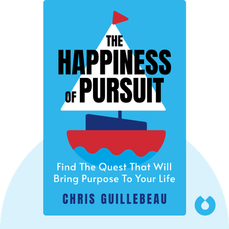 The Happiness of Pursuit by Chris Guillebeau