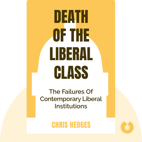 Death Of The Liberal Class von Chris Hedges