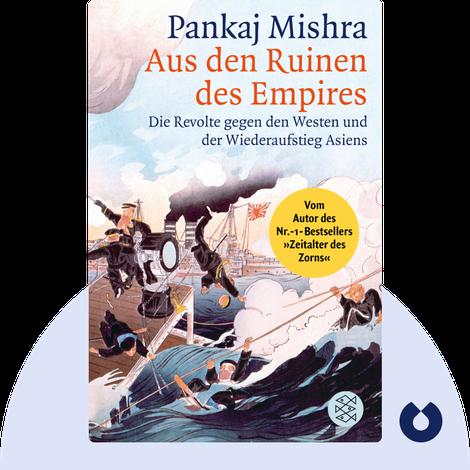 Aus den Ruinen des Empires by Pankaj Mishra