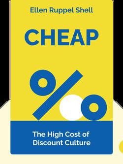Cheap: The High Cost of Discount Culture von Ellen Ruppel Shell