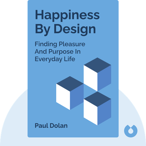 Happiness By Design von Paul Dolan