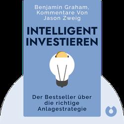 Intelligent Investieren: Der Bestseller über die richtige Anlagestrategie von Benjamin Graham, Kommentare von Jason Zweig