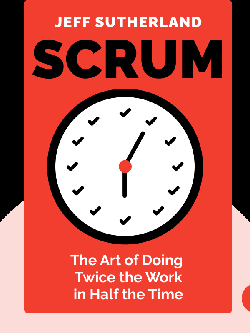 Scrum: The Art of Doing Twice the Work in Half the Time von Jeff Sutherland