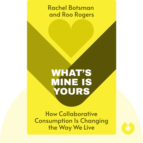 What's Mine Is Yours von Rachel Botsman and Roo Rogers