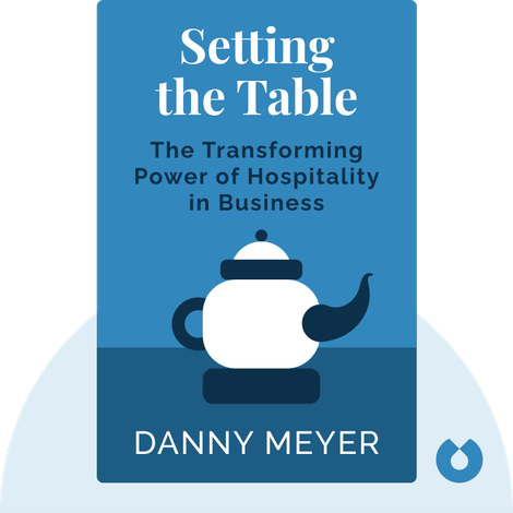 Setting the Table von Danny Meyer