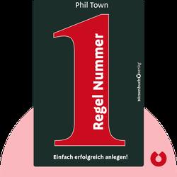 Regel Nummer 1: Einfach erfolgreich anlegen! von Phil Town