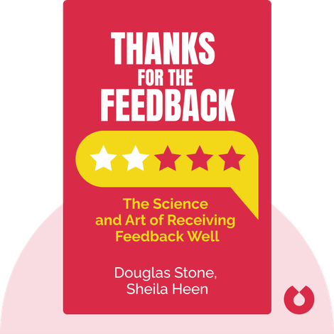 Thanks for the Feedback von Douglas Stone, Sheila Heen
