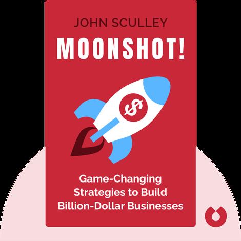 Moonshot! von John Sculley