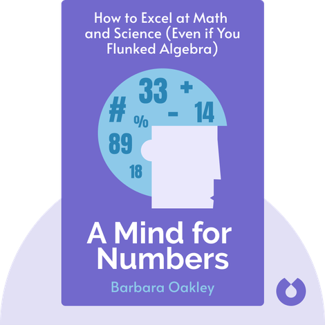 A Mind for Numbers von Barbara Oakley