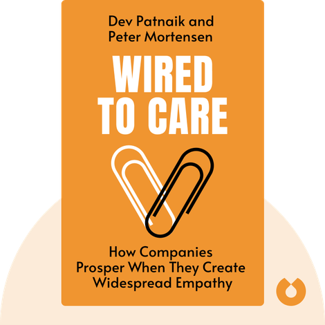 Wired to Care by Dev Patnaik and Peter Mortensen