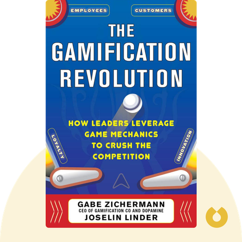The Gamification Revolution by Gabe Zichermann and Joselin Linder