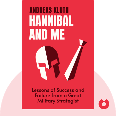 Hannibal and Me von Andreas Kluth