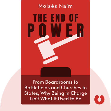 The End of Power by Moisés Naím