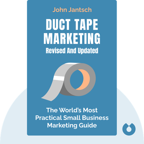 Duct Tape Marketing Revised and Updated by John Jantsch