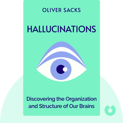 Hallucinations von Oliver Sacks