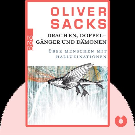 Drachen, Doppelgänger und Dämonen von Oliver Sacks