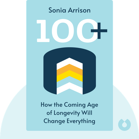 100+ by Sonia Arrison