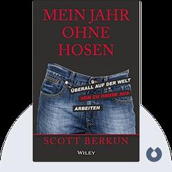 Mein Jahr ohne Hosen: Arbeiten für das Unternehmen von morgen by Scott Berkun