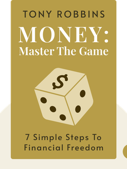 MONEY: Master the Game: 7 Simple Steps to Financial Freedom by Tony Robbins