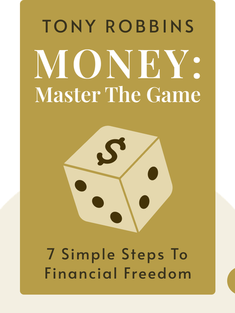 MONEY: Master the Game: 7 Simple Steps to Financial Freedom von Tony Robbins
