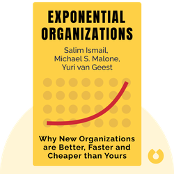 Exponential Organizations: Why New Organizations are Ten Times Better, Faster and Cheaper than Yours (and What to Do About It) von Salim Ismail, Michael S. Malone, Yuri van Geest