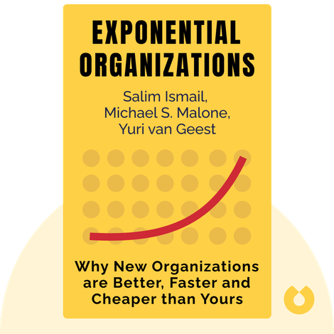 Exponential Organizations by Salim Ismail, Michael S. Malone, Yuri van Geest