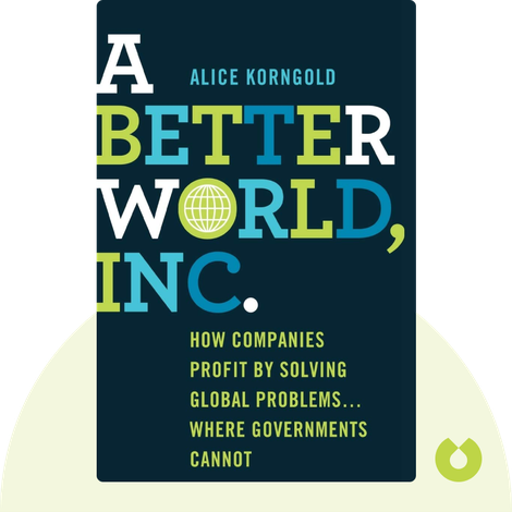 A Better World, Inc. by Alice Korngold