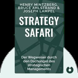 Strategy Safari: Der Wegweiser durch den Dschungel des strategischen Managements by Henry Mintzberg; Bruce Ahlstrand; Joseph Lampel